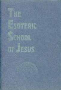The Esoteric School of Jesus